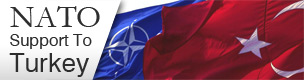 All information related to NATO's support to Turkey at a glance.