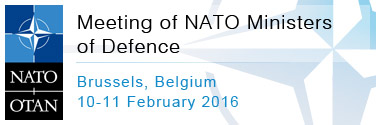 NATO Defence Ministers' meeting - 10-11 Feb 2016