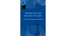 Towards the new strategic concept - A selection of background documents